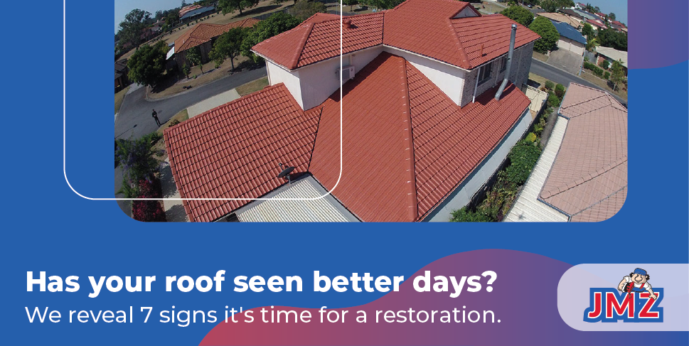 7 signs you need a roof restoration